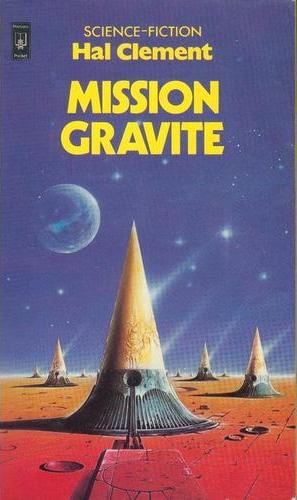 Le roman Mission gravité fut écrit par Hal Clément en 1953 (éditeur : Pocket).