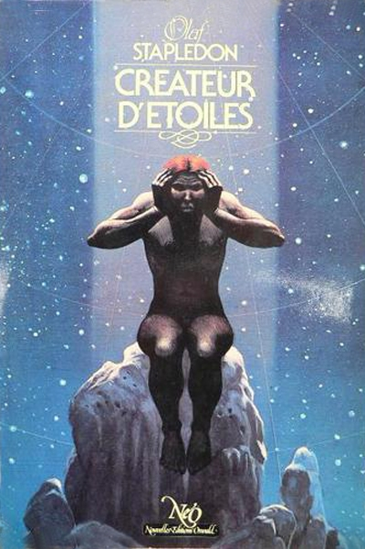 Le roman Créateurs d'étoiles fut écrit par Olaf Stapledon en 1937 (éditeur : Nouvelles Editions Oswald)
