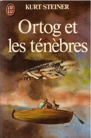 Le roman Ortog et les ténèbres fut écrit par Kurt Steiner en 1969 (éditeur : J'ai Lu) © DR